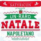 """La compagnia teatrale """"Satyricon"""" porta in scena """"Un raro Natale napoletano"""""""