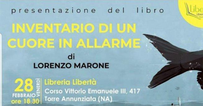 Torre Annunziata Alla Libreria Libertà Il Libro Di Lorenzo Marone Inventario Di Un Cuore In Allarme Torresette
